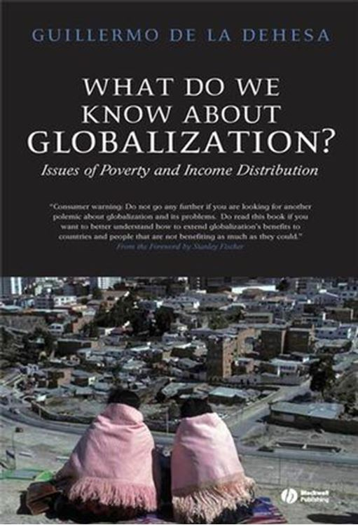 تصویر What Do We Know About Globalization?: Issues of Poverty and Income Distribution