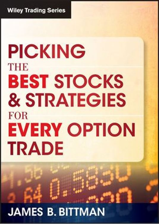 تصویر Picking the Best Stocks & Strategies for Every Option Trade
