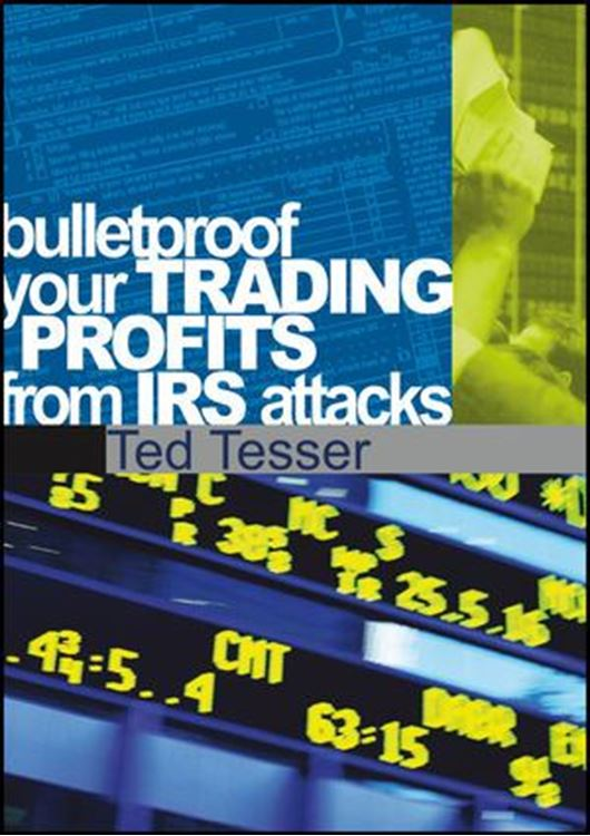 تصویر Bulletproof Your Trading Profits From IRS Attacks