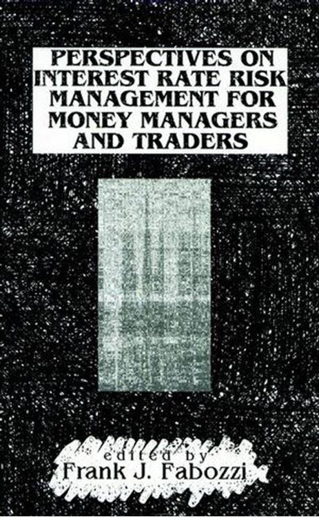 تصویر Perspectives on Interest Rate Risk Management for Money Managers and Traders