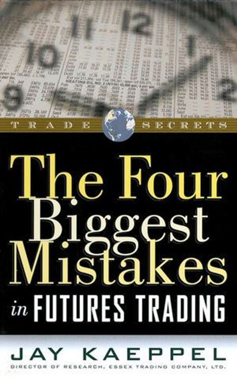 تصویر The Four Biggest Mistakes in Futures Trading