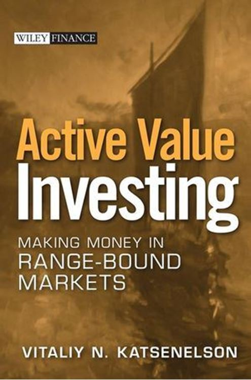 تصویر Active Value Investing: Making Money in Range-Bound Markets