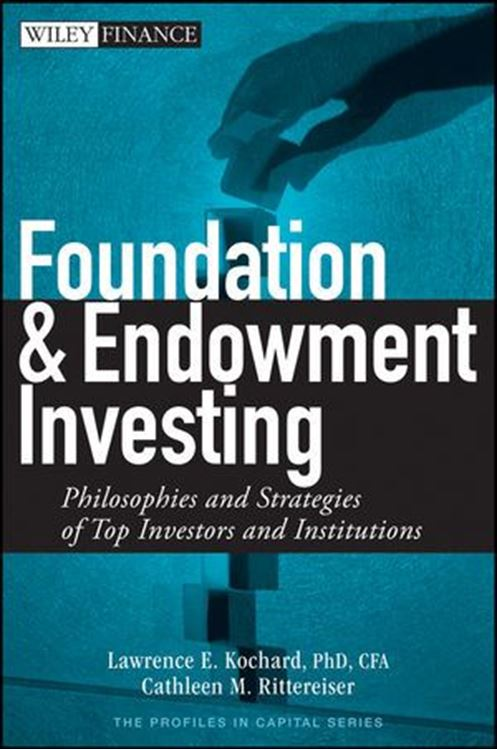 تصویر Foundation and Endowment Investing: Philosophies and Strategies of Top Investors and Institutions