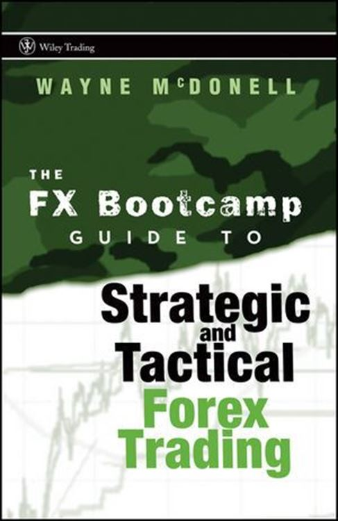 تصویر The FX Bootcamp Guide to Strategic and Tactical Forex Trading