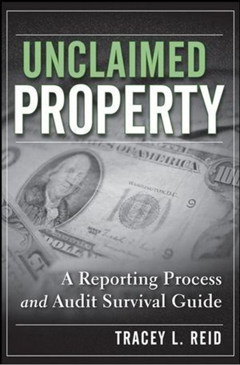 تصویر Unclaimed Property: A Reporting Process and Audit Survival Guide