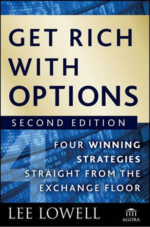 تصویر Get Rich with Options: Four Winning Strategies Straight from the Exchange Floor, 2nd Edition