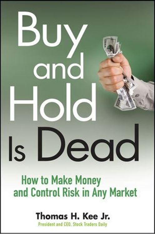 تصویر Buy and Hold Is Dead: How to Make Money and Control Risk in Any Market