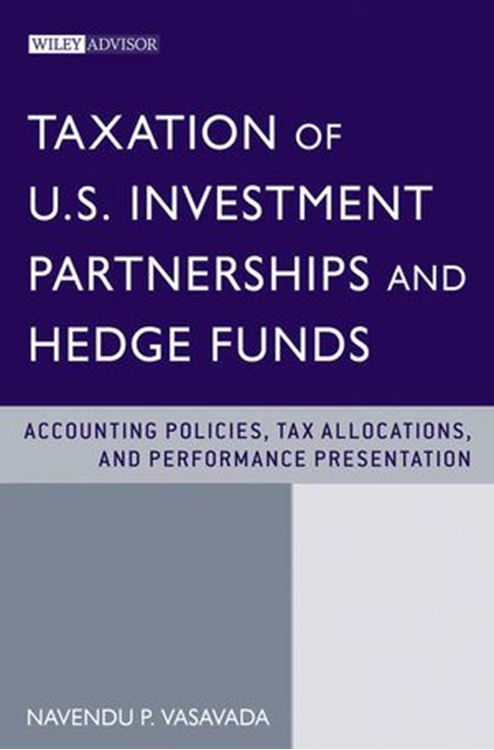 تصویر Taxation of U.S. Investment Partnerships and Hedge Funds: Accounting Policies, Tax Allocations, and Performance Presentation
