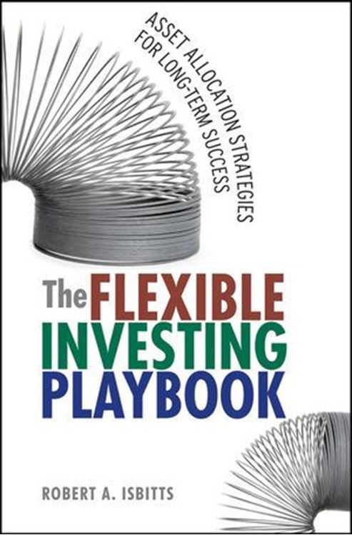 تصویر The Flexible Investing Playbook: Asset Allocation Strategies for Long-Term Success
