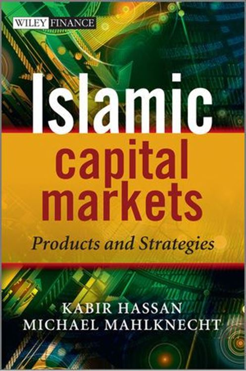 تصویر Islamic Capital Markets: Products and Strategies