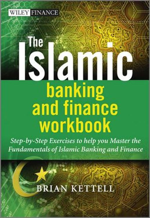 تصویر The Islamic Banking and Finance Workbook: Step-by-Step Exercises to help you Master the Fundamentals of Islamic Banking and Finance