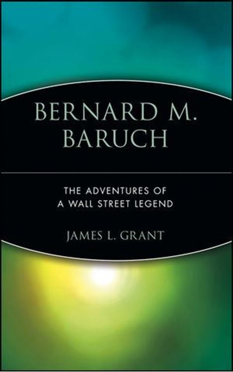 تصویر Bernard M. Baruch: The Adventures of a Wall Street Legend