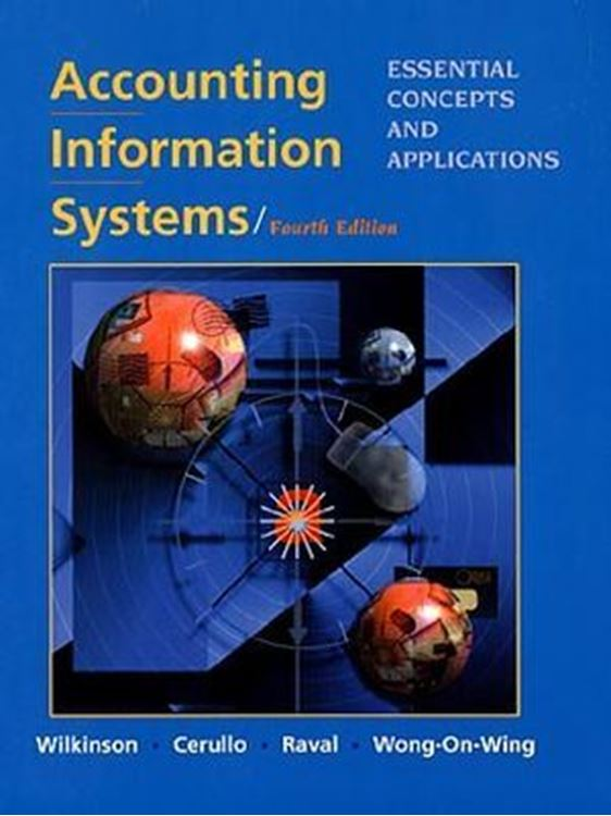 تصویر Accounting Information Systems: Essential Concepts and Applications, 4th Edition
