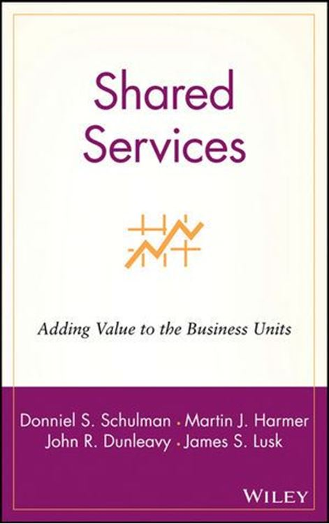 تصویر Shared Services: Adding Value to the Business Units