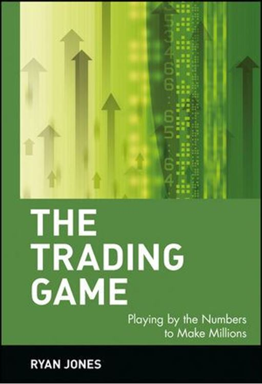 تصویر The Trading Game: Playing by the Numbers to Make Millions