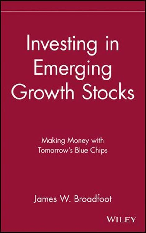 تصویر Investing in Emerging Growth Stocks: Making Money with Tomorrow's Blue Chips