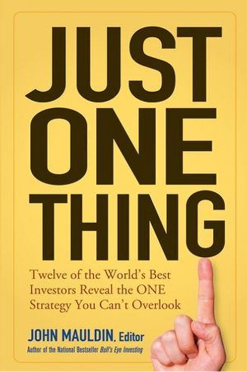 تصویر Just One Thing: Twelve of the World's Best Investors Reveal the One Strategy You Can't Overlook