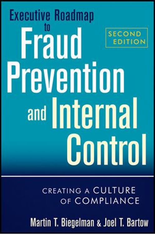 تصویر Executive Roadmap to Fraud Prevention and Internal Control: Creating a Culture of Compliance, 2nd Edition
