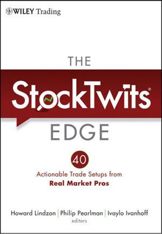 تصویر The StockTwits Edge: 40 Actionable Trade Set-Ups from Real Market Pros