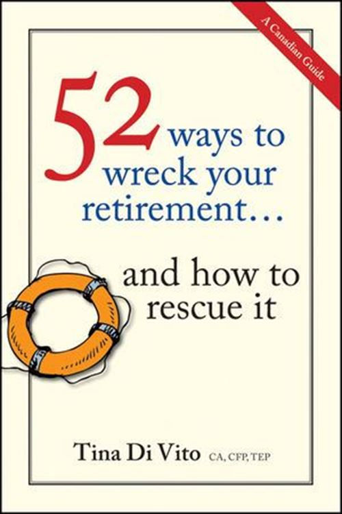 تصویر 52 Ways to Wreck Your Retirement: ...And How to Rescue It