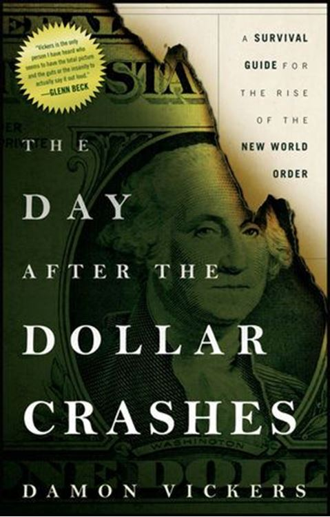تصویر The Day After the Dollar Crashes: A Survival Guide for the Rise of the New World Order