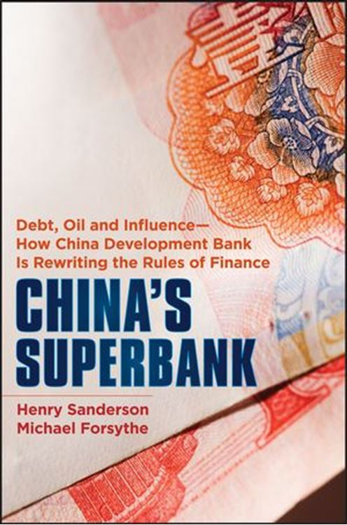 تصویر China's Superbank: Debt, Oil and Influence - How China Development Bank is Rewriting the Rules of Finance