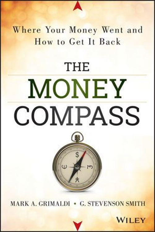 تصویر The Money Compass: Where Your Money Went and How to Get It Back