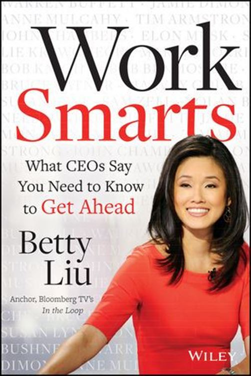 تصویر Work Smarts: What CEOs Say You Need To Know to Get Ahead
