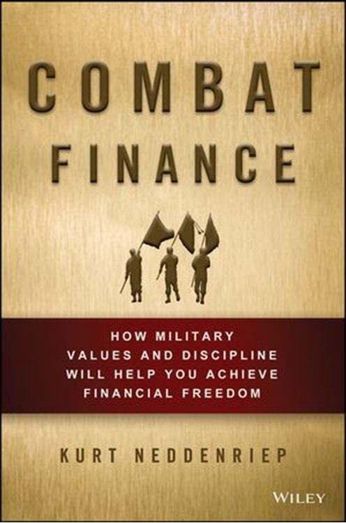 تصویر Combat Finance: How Military Values and Discipline Will Help You Achieve Financial Freedom