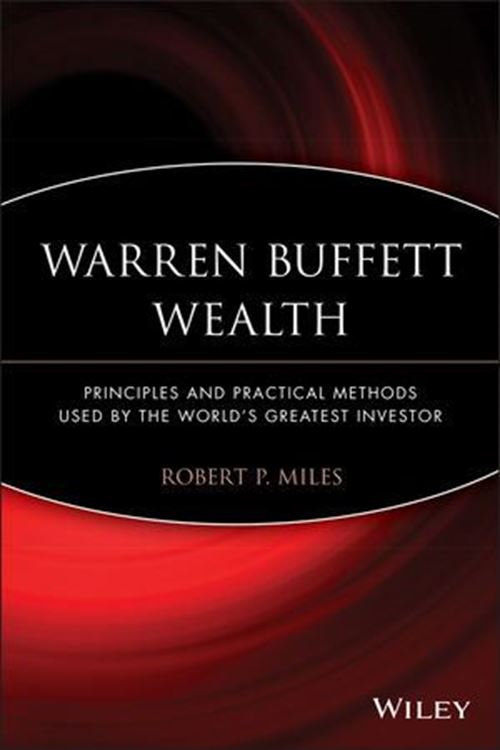 تصویر Warren Buffett Wealth: Principles and Practical Methods Used by the World's Greatest Investor