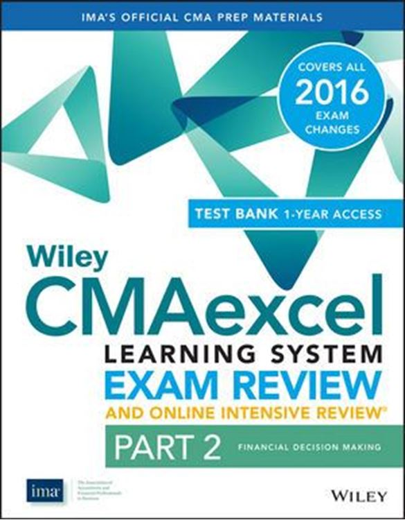 تصویر Wiley CMAexcel Learning System Exam Review 2016 and Online Intensive Review: Part 2, Financial Decision Making Set