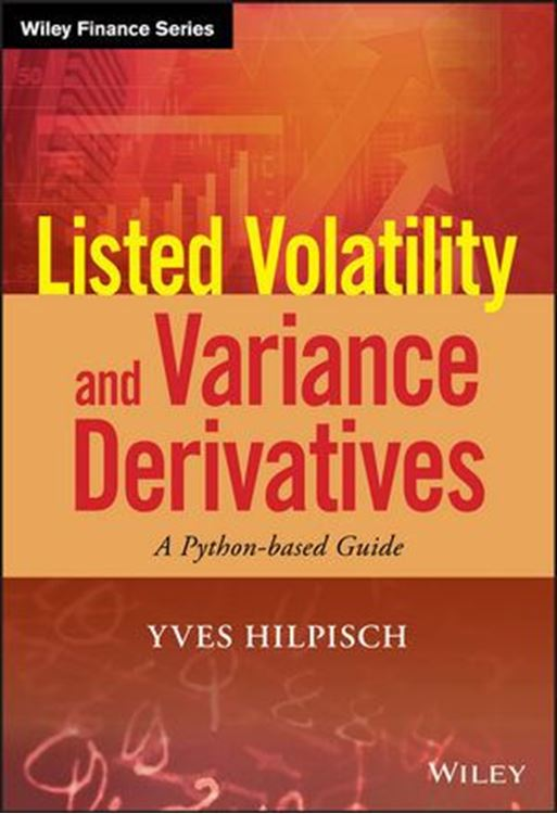 تصویر Listed Volatility and Variance Derivatives: A Python-based Guide