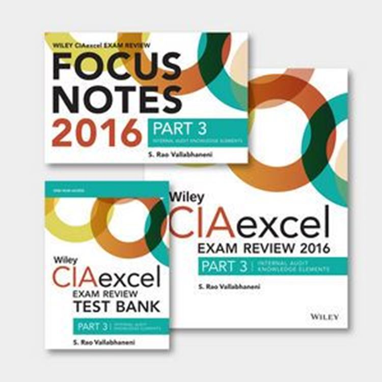 تصویر Wiley CIAexcel Exam Review + Test Bank + Focus Notes 2016: Part 3, Internal Audit Knowledge Elements Set