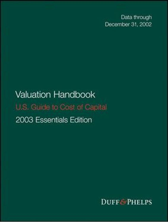 تصویر Valuation Handbook - U.S. Guide to Cost of Capital, 2003 U.S. Essentials Edition