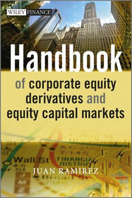 تصویر Handbook of Corporate Equity Derivatives and Equity Capital Markets