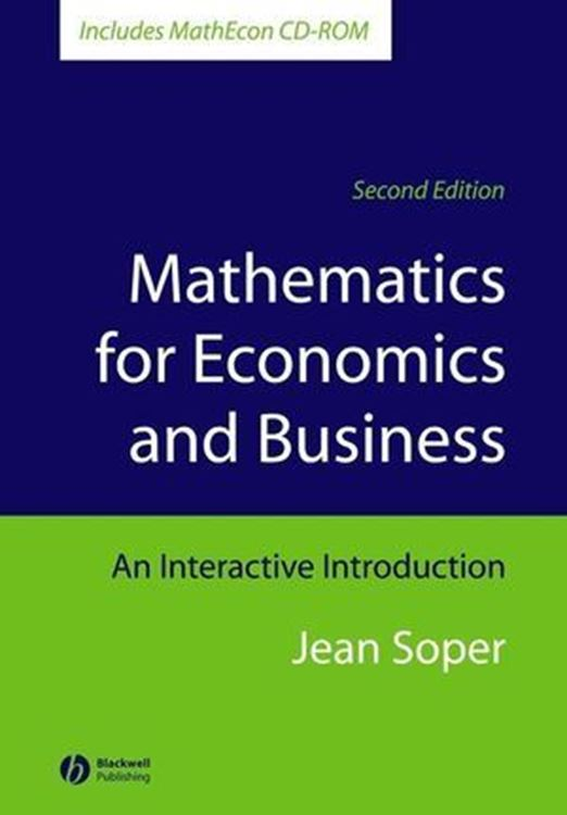 تصویر Mathematics for Economics and Business: An Interactive Introduction, Includes MathEcon CD-ROM, 2nd Edition