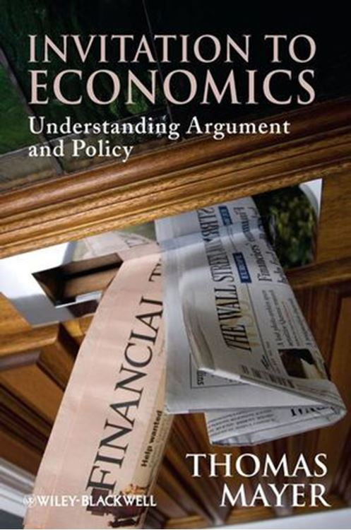 تصویر Invitation to Economics: Understanding Argument and Policy
