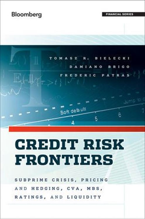 تصویر Credit Risk Frontiers: Subprime Crisis, Pricing and Hedging, CVA, MBS, Ratings, and Liquidity