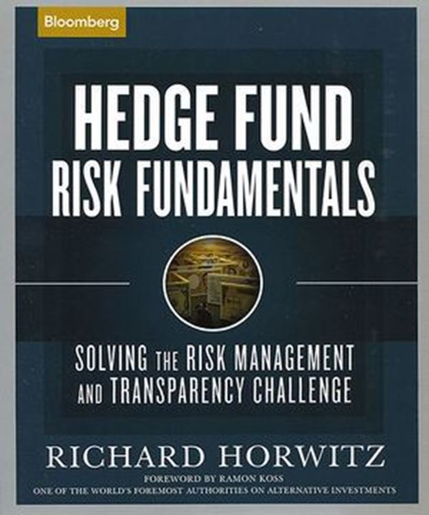 تصویر Hedge Fund Risk Fundamentals: Solving the Risk Management and Transparency Challenge