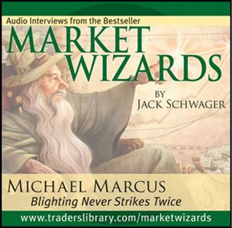 تصویر Market Wizards: Interview with Michael Marcus, Blighting Never Strikes Twice