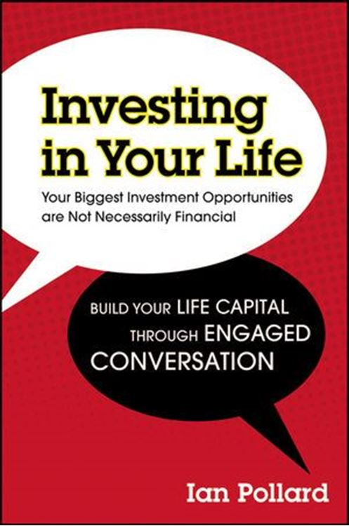 تصویر Investing in Your Life: Your Biggest Investment Opportunities are Not Necessarily Financial