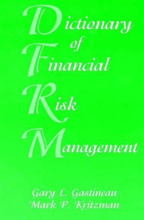 تصویر Dictionary of Financial Risk Management, 3rd Edition