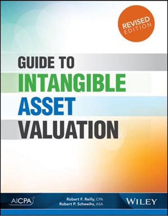 تصویر Guide to Intangible Asset Valuation, Revised Edition