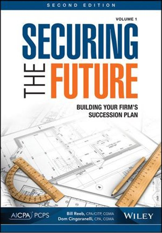 تصویر Securing the Future, Volume 1: Building Your Firm's Succession Plan, 2nd Edition