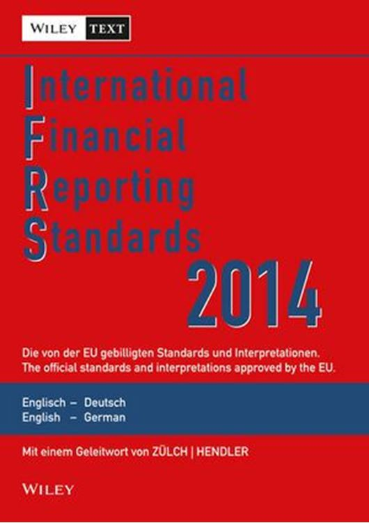 تصویر International Financial Reporting Standards (IFRS) 2014: Die von der EU gebilligten Standars und Interpretationen / The Official Standards and Interpretations Approved by the EU: Englisch - Deutsch / English - German, 8. Auflage